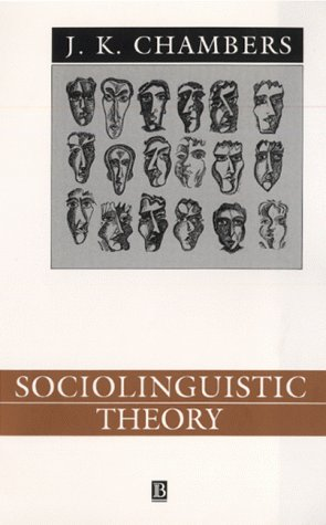 9780631183259: Sociolinguistic Theory: Linguistic Variation and Its Social Significance (Language in Society)