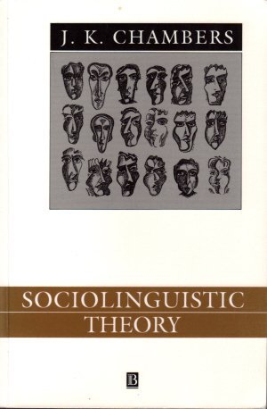 9780631183266: Sociolinguistic Theory: Linguistic Variation and Its Social Significance (Language in Society)