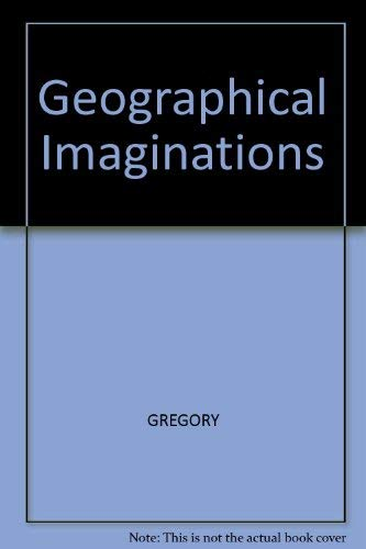 9780631183297: Geographical Imaginations