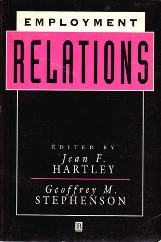 Employment Relations: The Psychology of Influence and: Jean F. Hartley;