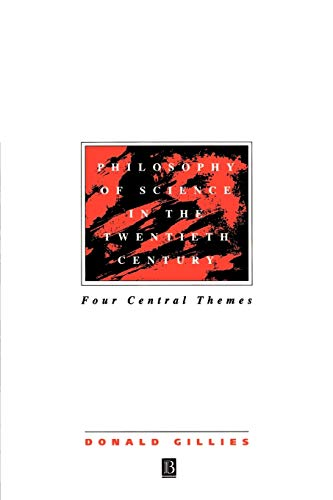 9780631183587: Philosophy of Science in the Twentieth Century: Four Central Themes
