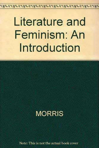 9780631184195: Literature and Feminism: An Introduction