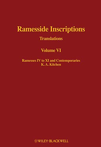 9780631184324: Ramesside Inscriptions, Ramesses IV to XI and Contemporaries: Translations (Ramesside Inscriptions Translations) (Volume VI)