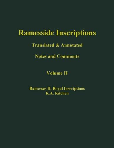 Ramesside Inscriptions: v. 2: Notes and Comments (Hardback): K. A. Kitchen