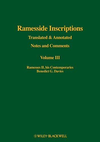 9780631184362: Ramesside Inscriptions, Ramesses II, His Contemporaries: Translated and Annotated, Notes and Comments (Volume III)