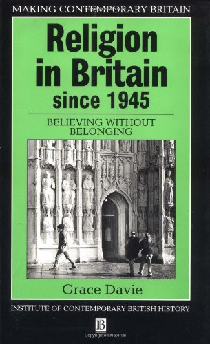 9780631184447: Religion in Britain Since 1945: Believing Without Belonging (Making Contemporary Britain)