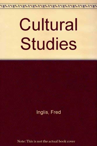Cultural Studies: Fred Inglis