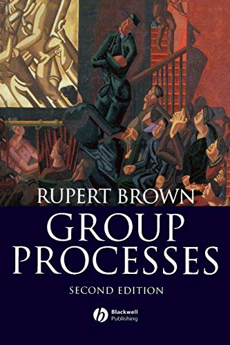 9780631184966: Group Processes: Dynamics Within and Between Groups