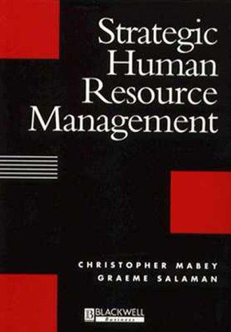 9780631185055: Strategic Human Resource Management