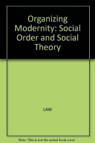 9780631185123: Organizing Modernity
