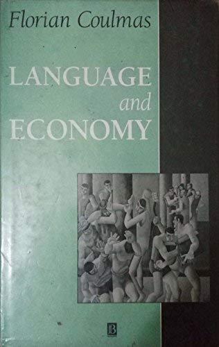 9780631185246: Language and Economy
