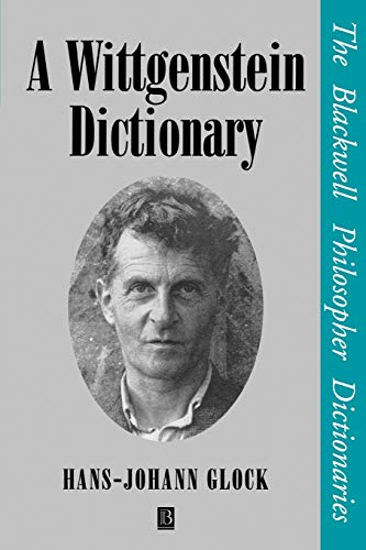 9780631185376: A Wittgenstein Dictionary