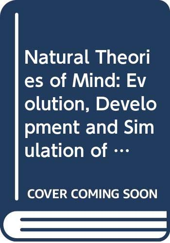 9780631185529: Natural Theories of Mind: Evolution, Development and Simulation of Everyday Mindreading
