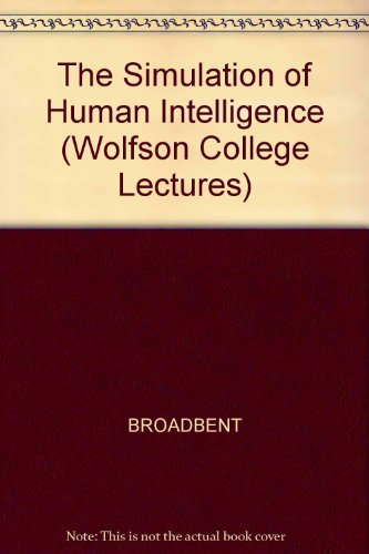 9780631185871: The Simulation of Human Intelligence (Wolfson College Lectures)