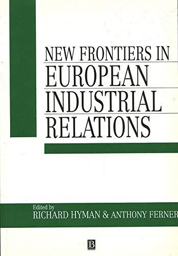 9780631186069: New Frontiers in European Industrial Relations (Industrial Relations in Context)