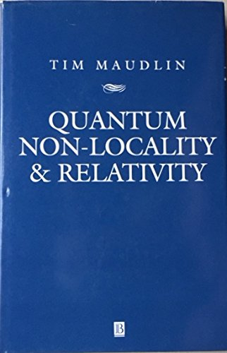 9780631186090: Quantum Non-Locality and Relativity: Metaphysical Intimations of Modern Physics (Aristotelian Society Series)