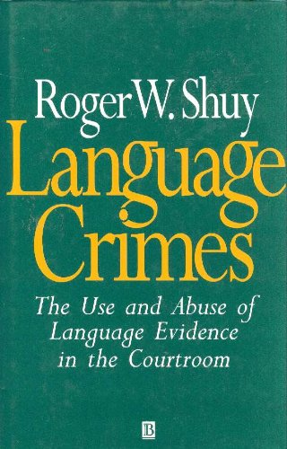 9780631186182: Language Crimes: The Use and Abuse of Language Evidence in the Court Room (Language Library)