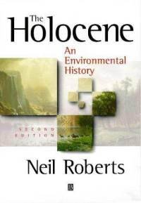 9780631186373: The Holocene: An Environmental History