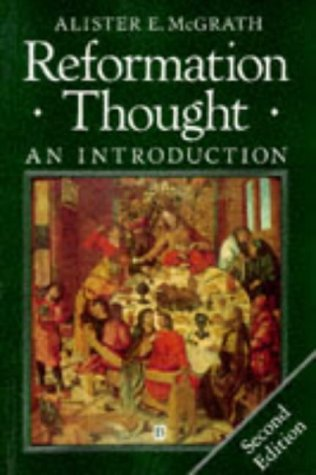 9780631186519: Reformation Thought: An Introduction