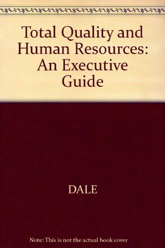 9780631187165: Total Quality and Human Resources: An Executive Guide