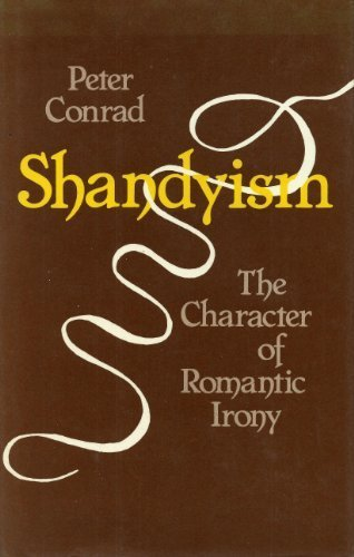 9780631187202: Shandyism: The Character of Romantic Irony