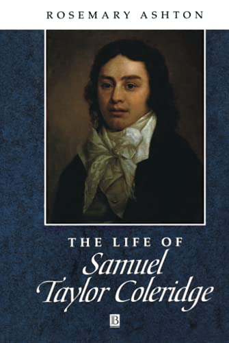 9780631187462: Life of Samuel Taylor Coleridge: A Critical Biography (Wiley Blackwell Critical Biographies)