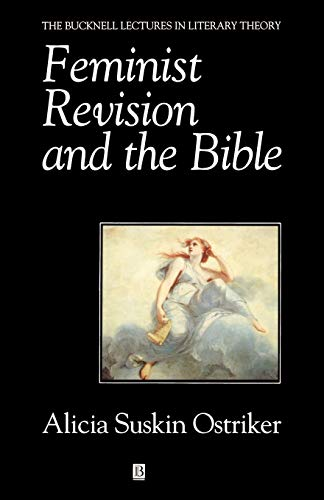 9780631187981: Feminist Revision and the Bible: His Life and Legacy (Bucknell Lectures in Literary Theory)