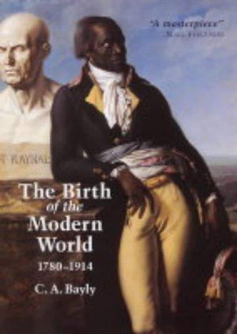 9780631187998: The Birth of the Modern World, 1780-1914: Global Connections and Comparisons