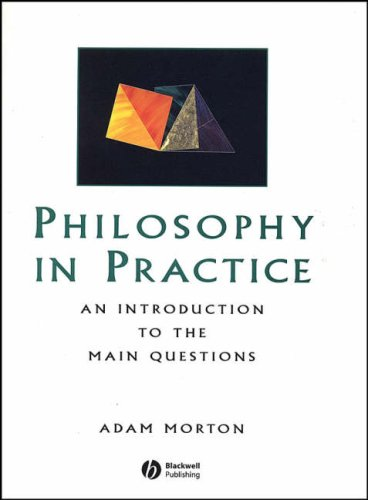 9780631188650: Philosophy in Practice: An Introduction to the Main Questions