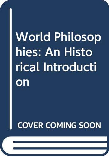 9780631188667: World Philosophies: An Historical Introduction