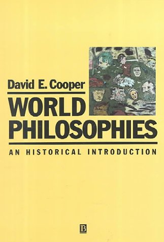 9780631188674: World Philosophies: An Historical Introduction