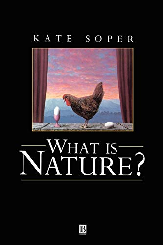 9780631188919: What is Nature?: Culture, Politics and the Non-Human