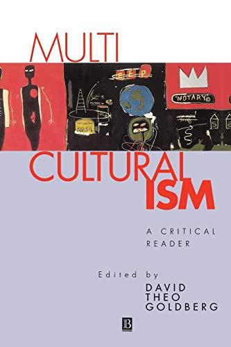 9780631189121: Multiculturalism: A Critical Reader