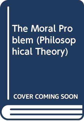 9780631189411: The Moral Problem (Philosophical Theory)