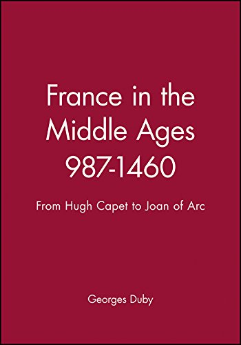 9780631189459: France in the Middle Ages, 987-1460: From Hugh Capet to Joan of Arc (History of France)