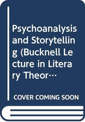 9780631190073: Psychoanalysis and Storytelling