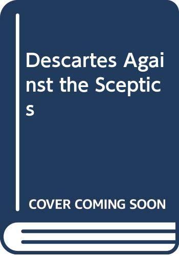 9780631190103: Descartes Against the Skeptics