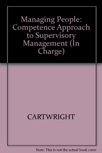 Managing People: A Competence Approach to Supervisory Management (Nvq/Svq Level 3) (0631190120) by Cartwright, Roger; Collins, Michael; Green, George; Candy, Anita
