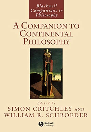 9780631190134: A Companion to Continental Philosophy (Blackwell Companions to Philosophy)