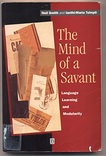 9780631190165: The Mind of a Savant: Language, Learning and Modularity