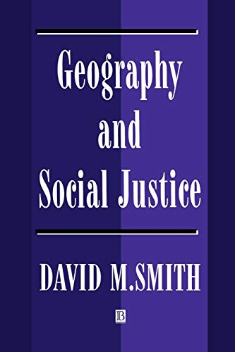 9780631190264: Geography and Social Justice: Social Justice in a Changing World