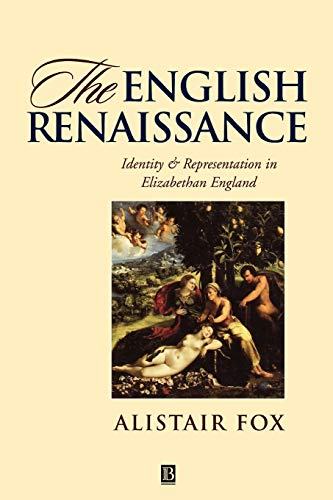 9780631190295: The English Renaissance: Identity and Representation in Elizabethan England