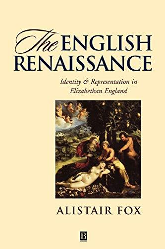 9780631190295: The English Renaissance: Identity and Representation in Elizabethan England