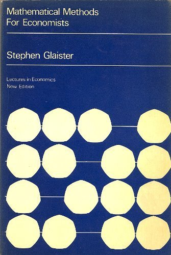 9780631190509: Mathematical Methods for Economists (Lectures in economics)