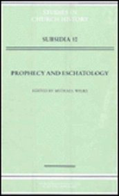 9780631190516: Prophecy and Eschatology (Studies in Church History: Subsidia)