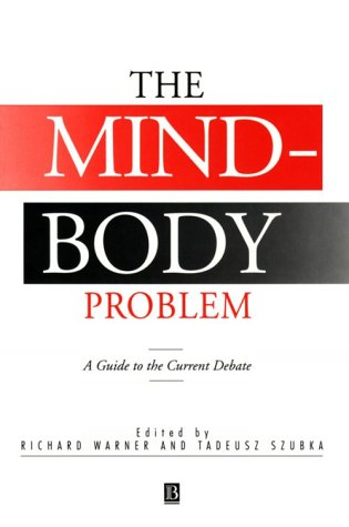 9780631190868: The Mind-Body Problem: A Guide to the Current Debate
