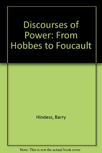 9780631190929: Discourses of Power: From Hobbes to Foucault