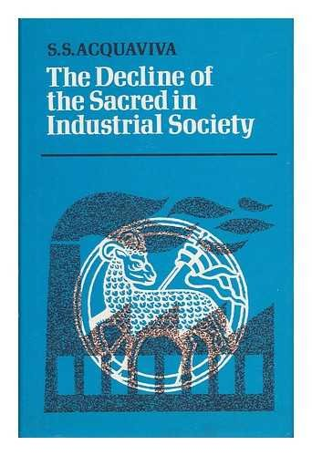 9780631191001: Decline of the Sacred in Industrial Society