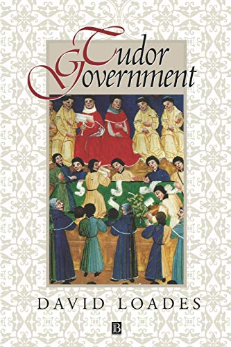 9780631191575: Tudor Government: The Structures of Authority in Tudor England