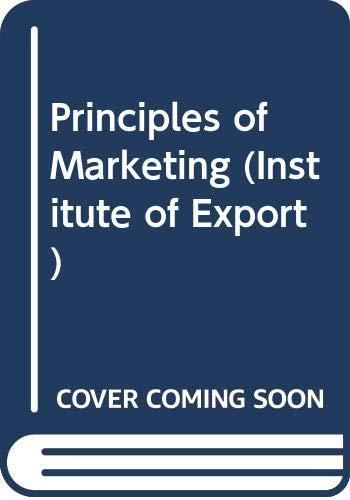Principles of Marketing (Institute of Export): Wainwright, Ken